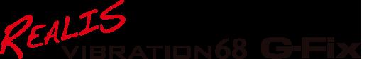 REALIS VIBRATION 68 G-Fix