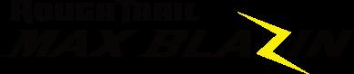 ROUGH TRAIL MAX BLAZIN